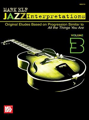 Mark elf jazz interpretations volume 3 ebook mel bay mark elf jazz interpretations volume 3 fandeluxe PDF