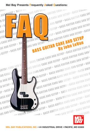 faq bass guitar care and setup book mel bay publications inc mel bay. Black Bedroom Furniture Sets. Home Design Ideas