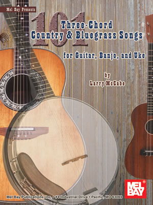 101 Three Chord Country Bluegrass Songs Book Mel Bay