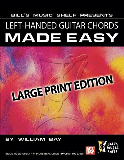 Left-Handed Guitar Chords Made Easy eBook - Bill\'s Music Shelf : Mel Bay