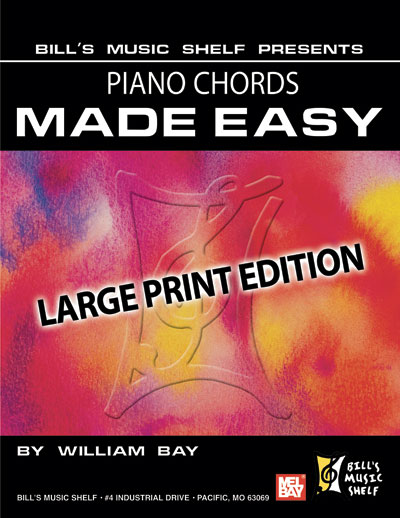 Piano Chords Made Easy Large Print Edition Ebook Bills Music