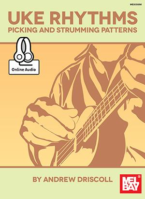 Uke Rhythms Picking And Strumming Patterns Book Online Audio Simple Strumming Patterns Ukulele