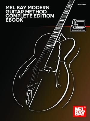 Mel Bay Modern Guitar Method Complete Edition eBook + Online Audio ...