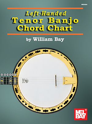 Left-Handed Tenor Banjo Chord Chart Chart - Mel Bay Publications ...