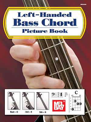 Left-Handed Bass Chord Picture Book eBook - Mel Bay Publications