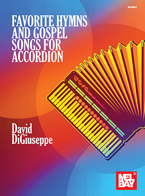 Favorite Hymns and Gospel Songs for Accordion Book - Mel Bay