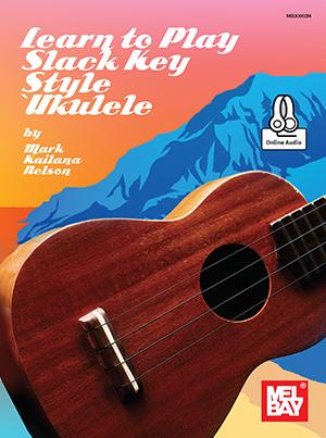Learn to Play Slack Key Style 'Ukulele Book + Online Audio