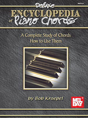 Deluxe Encyclopedia Of Piano Chords Book Mel Bay Publications Inc
