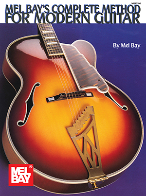 Complete Method for Modern Guitar Book - Mel Bay Publications, Inc ...