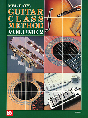 Guitar Class Method Volume 2 Book - Mel Bay Publications, Inc. : Mel Bay