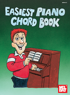 Easiest Piano Chord Book Book Mel Bay Publications Inc Mel Bay