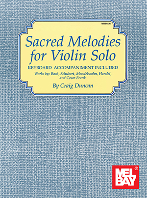 Sacred Melodies for Violin Solo Book + Insert - Mel Bay