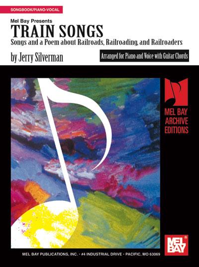 Train Songs eBook - Mel Bay Publications, Inc. : Mel Bay