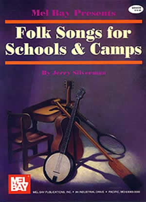 Folk Songs for Schools and Camps Book - Mel Bay Publications