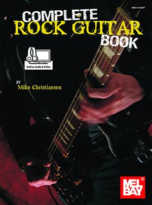 Complete Rock Guitar Book Ebook Online Audio Video Mel Bay Publications Inc Mel Bay
