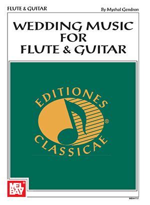 Wedding Music for Flute & Guitar Book + Insert - Mel Bay