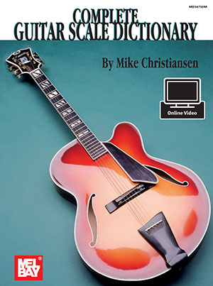 Complete Guitar Scale Dictionary Book + Online Audio/Video ...