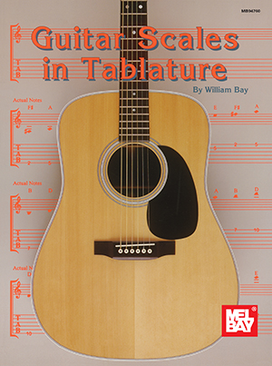 Guitar Scales in Tablature Book - Mel Bay Publications ...