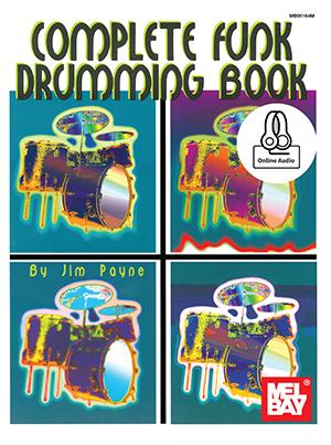Complete Funk Drumming Book Book + Online Audio - Mel Bay