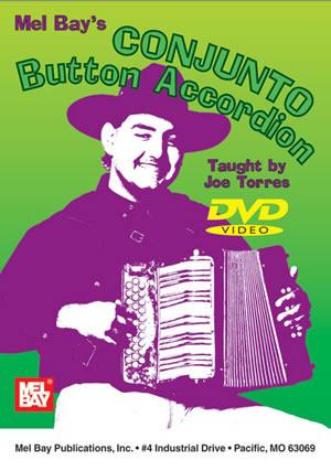 Conjunto Button Accordion DVD - Mel Bay Publications, Inc
