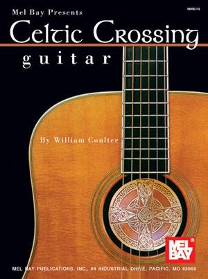Celtic Crossing - Guitar Book - Mel Bay Publications, Inc