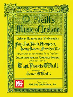 O'Neill's Music of Ireland Book - Mel Bay Publications, Inc