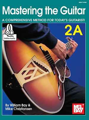 Mastering The Guitar 2a Book Online Audio Mel Bay Publications