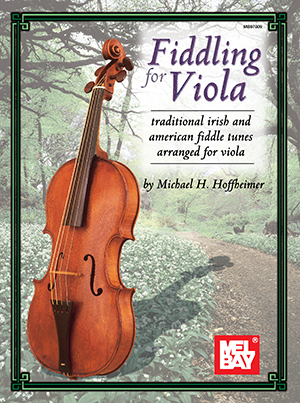 Fiddling for Viola Book - Mel Bay Publications, Inc  : Mel Bay