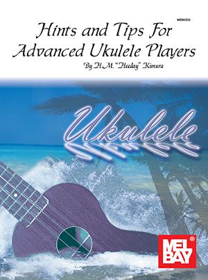Hints Tips For Advanced Ukulele Players Hawaiian Style Book
