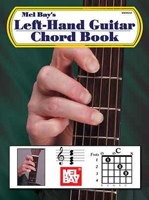 Left Hand Guitar Chord Book Book Mel Bay Publications Inc Mel Bay