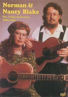 Norman & Nancy Blake-The Video Collection. 1980-1995