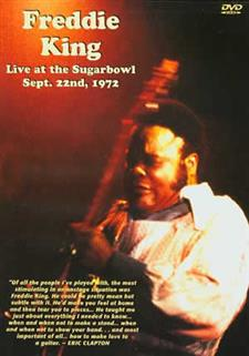 Freddie King - Live at the Sugarbowl Sept. 22, 1972
