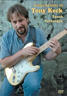 Tony Keck Touch Tech., Guitar Artistry