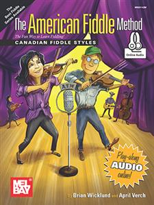 The American Fiddle Method - Canadian Fiddle Styles