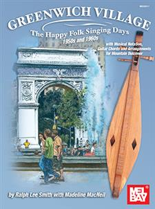 Greenwich Village - The Happy Folk Singing Days 1950s and 1960s