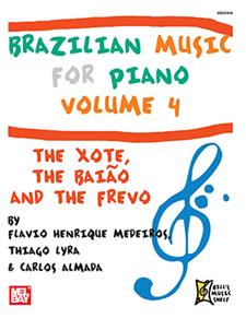 Brazilian Music for PIano, Volume 4