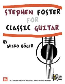 Stephen Foster For Classic Guitar
