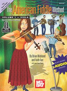 The American Fiddle Method , Volume 1 - Viola