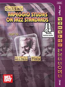 Guitar Arpeggio Studies on Jazz Standards, Mimi Fox