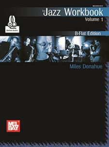 Jazz Workbook, Volume 1 B-Flat Edition