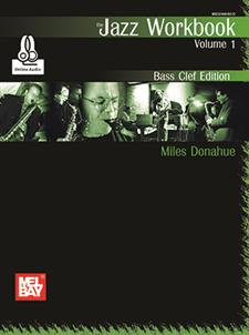 Jazz Workbook, Volume 1 Bass Clef Edition