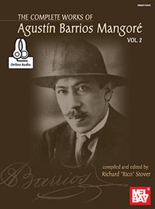 The Complete Works of Agustin Barrios Mangore for Guitar Vol. 2