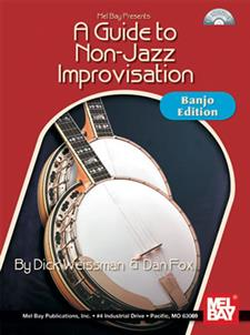 A Guide To Non-Jazz Improvisation: Banjo Edition