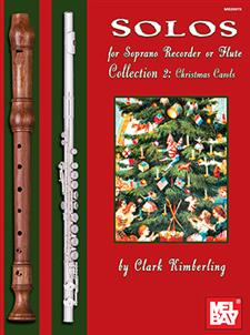 Solos for Soprano Recorder or Flute, Collection 2: Christmas Carols
