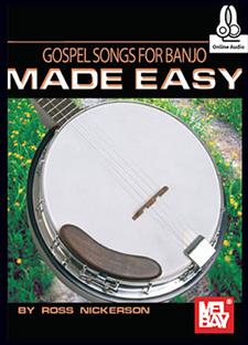 Gospel Songs for Banjo Made Easy
