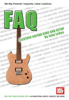 Electric Guitar Ebook : faq electric guitar care and setup ebook mel bay publications inc mel bay ~ Vivirlamusica.com Haus und Dekorationen