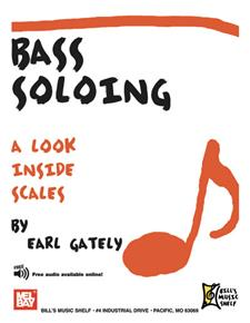 Bass Soloing: A Look Inside Scales