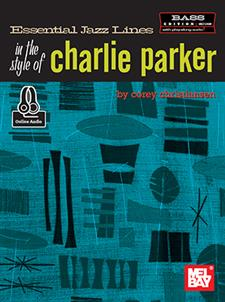 Essential Jazz Lines in the Style of Charlie Parker, Bass Edition