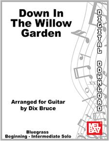 Down in the Willow Garden