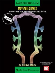 MBGU Jazz Moveable Shapes: Concepts for Reharmonizing II-V-I's